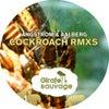 Cockroach Remixes (Bryan Zentz Remix)