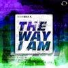 The Way I Am (Manox Remix Edit)