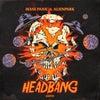 HEADBANG (Original Mix)