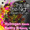 This Is The Night (Hy2RoGeN Remix)