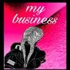 My Business (Original Mix)