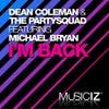 I'm Back feat. Michael Bryan (Original Bang)