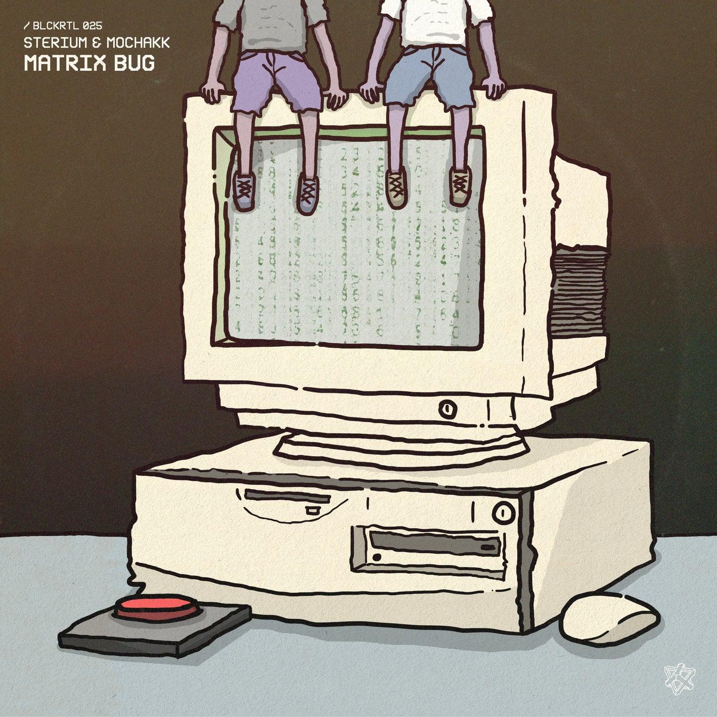 Matrix Bug (Original Mix)
