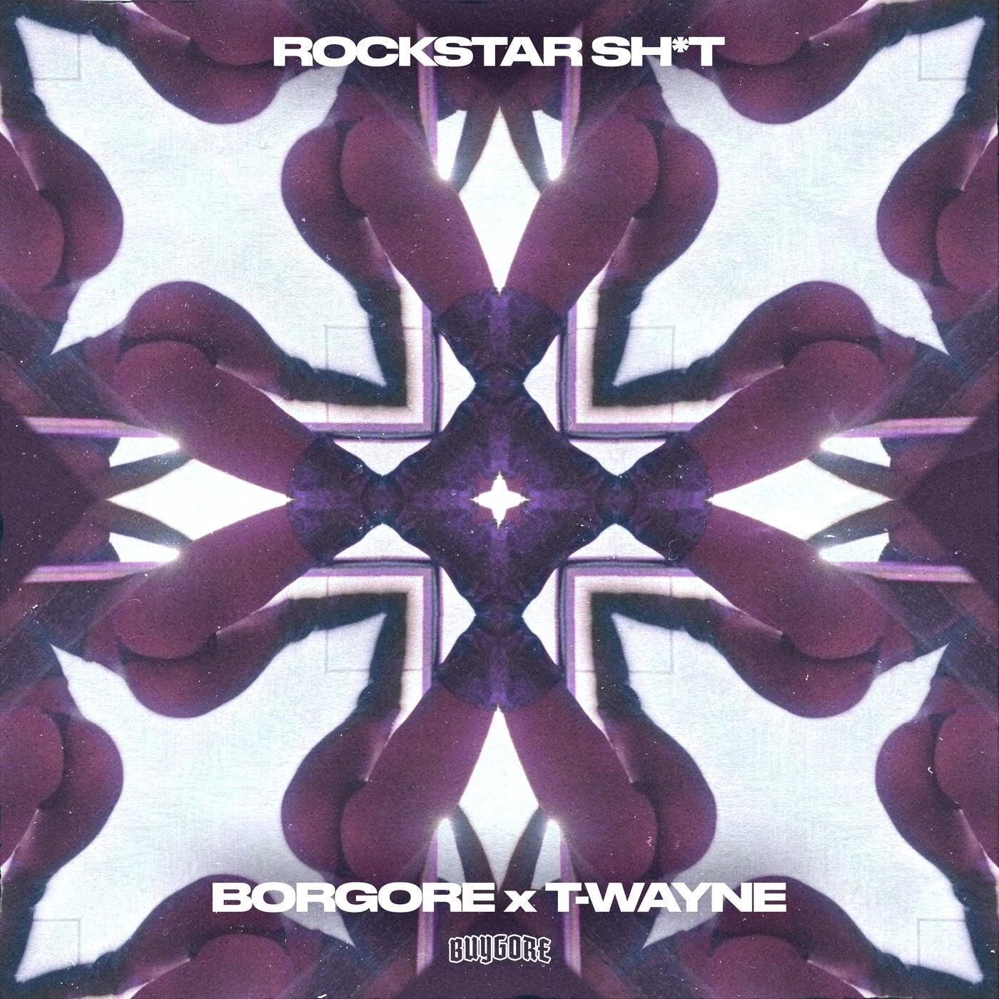 Rockstar Sh*t (Original Mix)