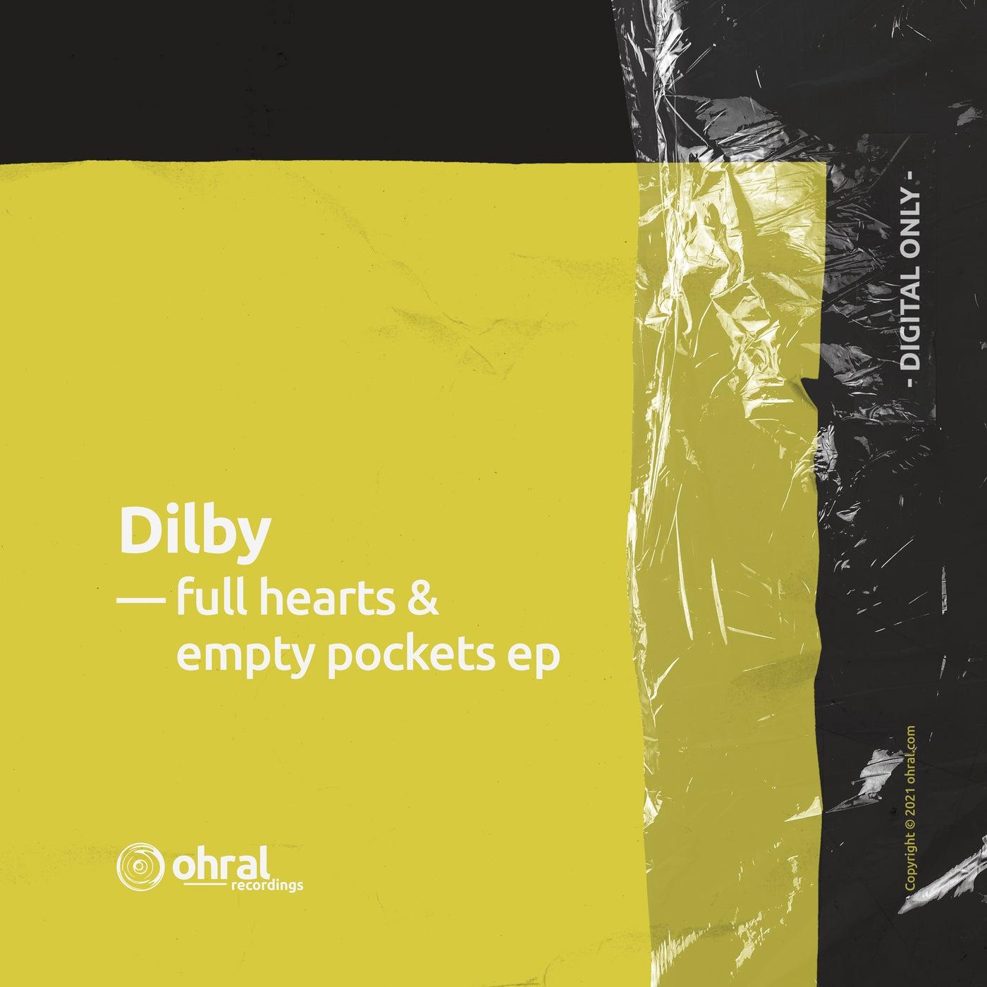 Full Hearts & Empty Pockets (Original Mix)