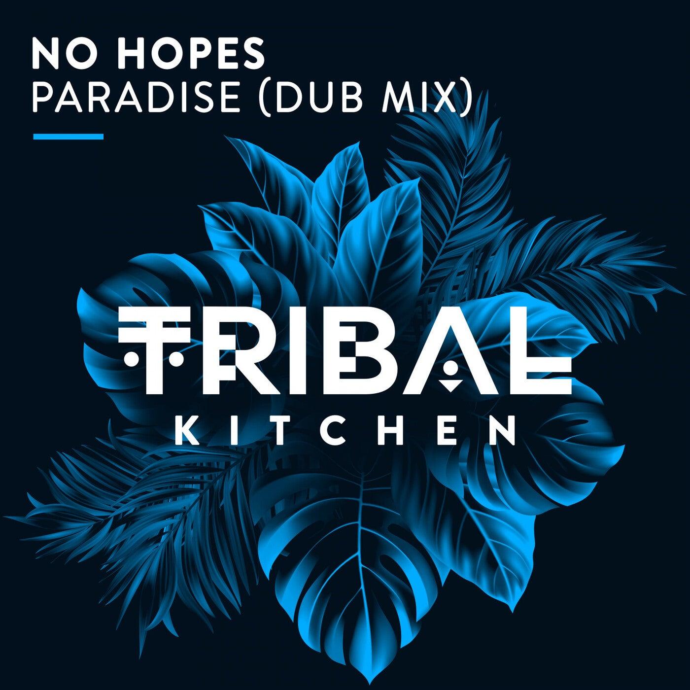 Paradise (Dub Mix)