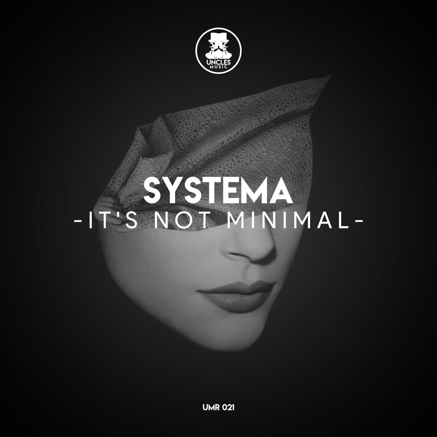 It's Not Minimal (Original Mix)