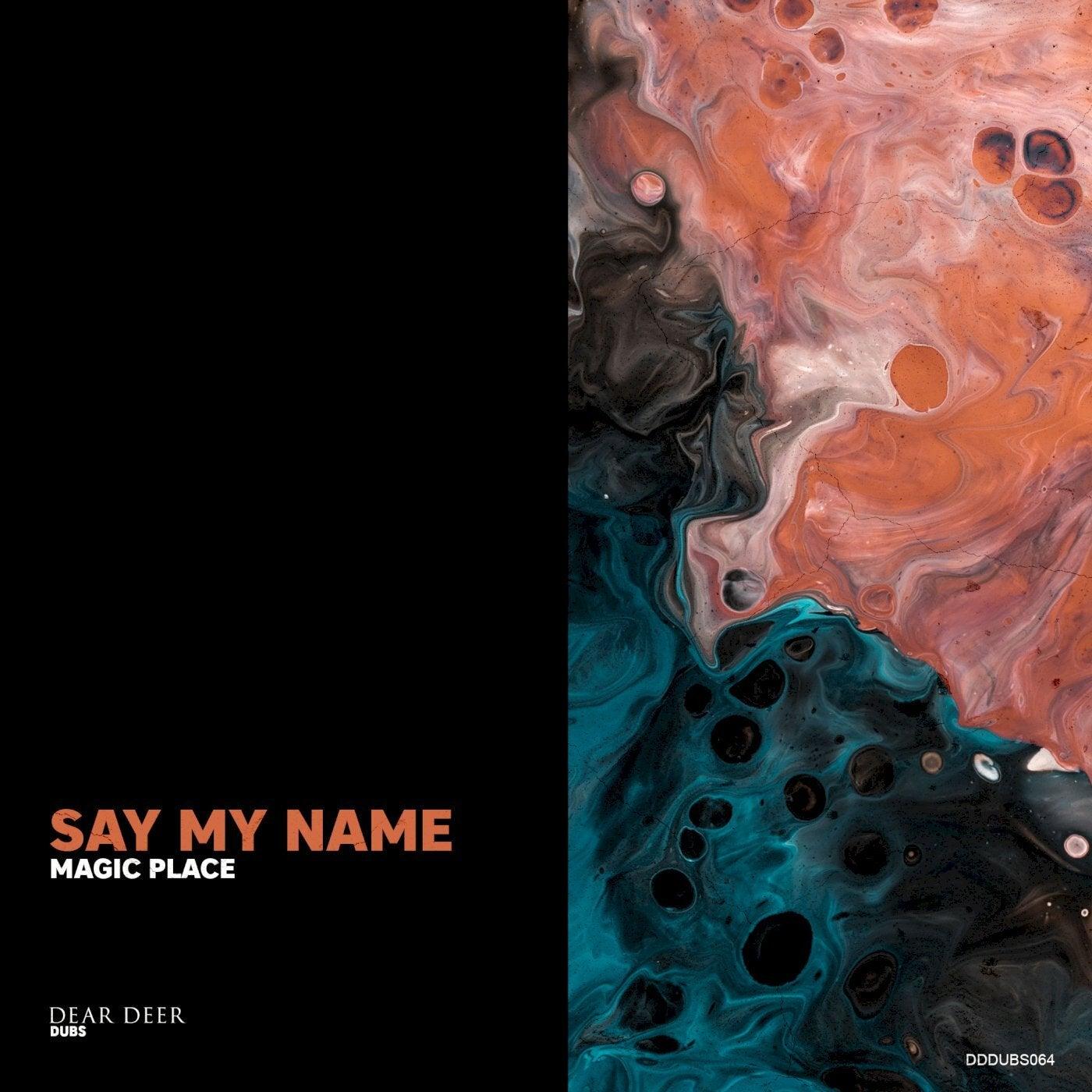 Say My Name (Original Mix)