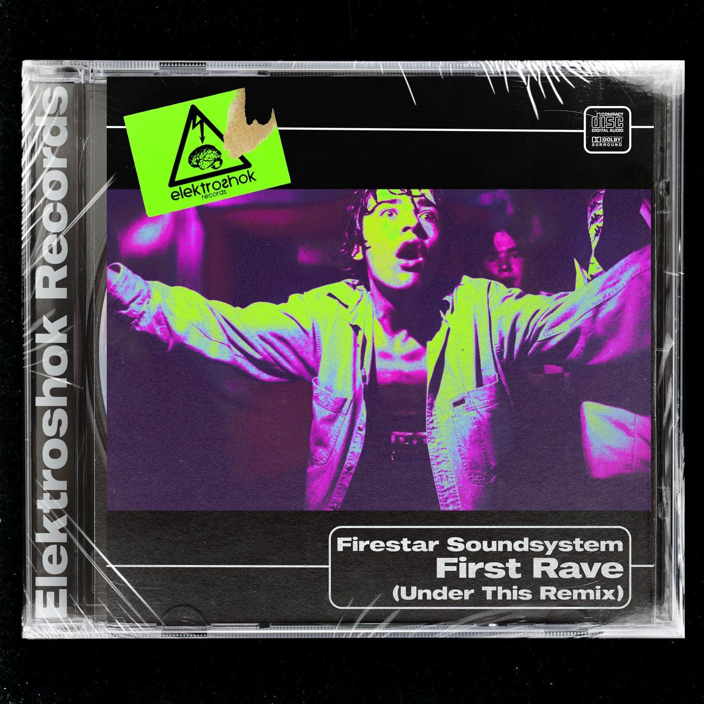 First Rave (Under This Remix)