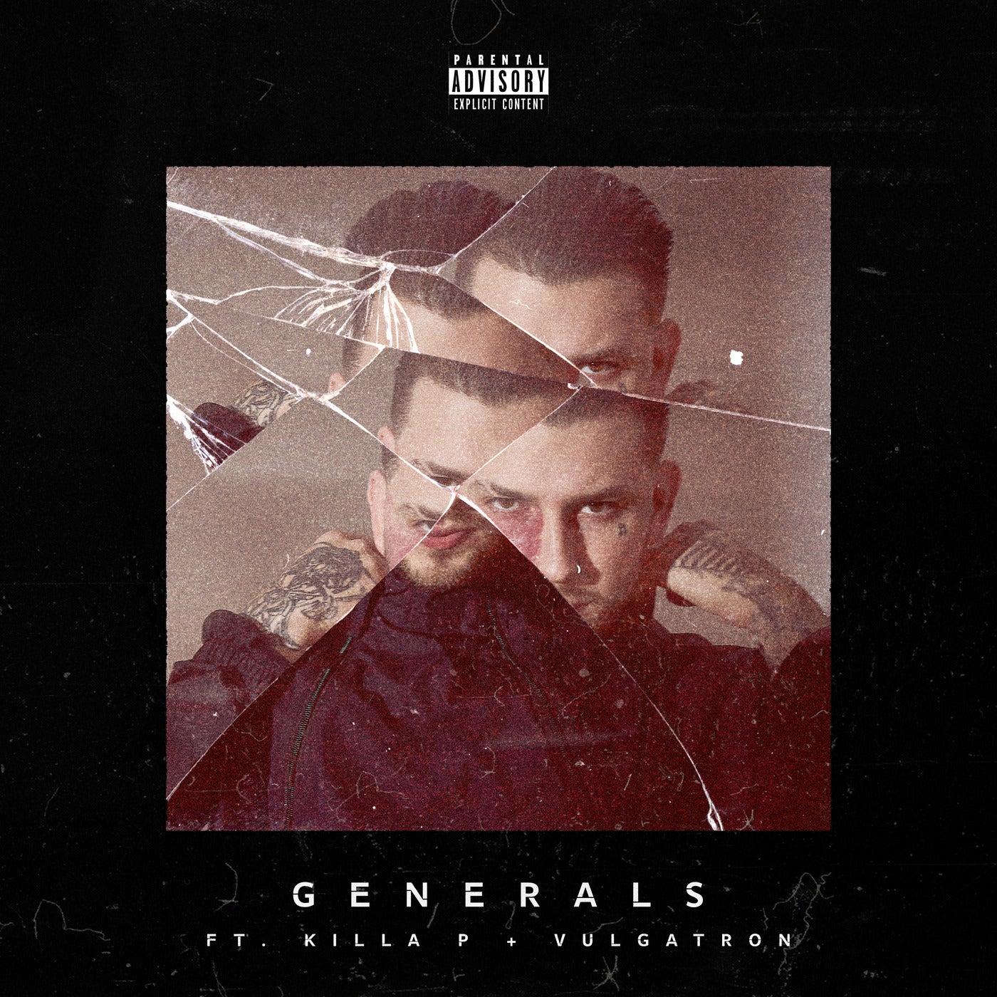 Generals feat. Killa P & Vulgatron (Original Mix)