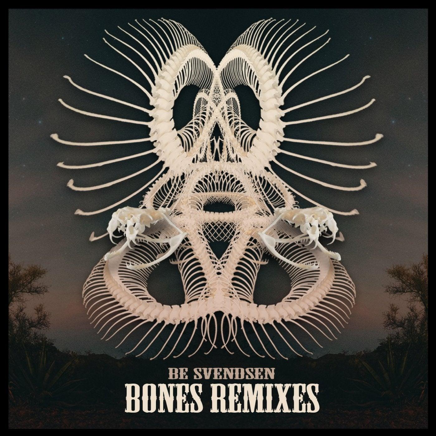 Bones (Be Svendsen's Rodeo Rerub)