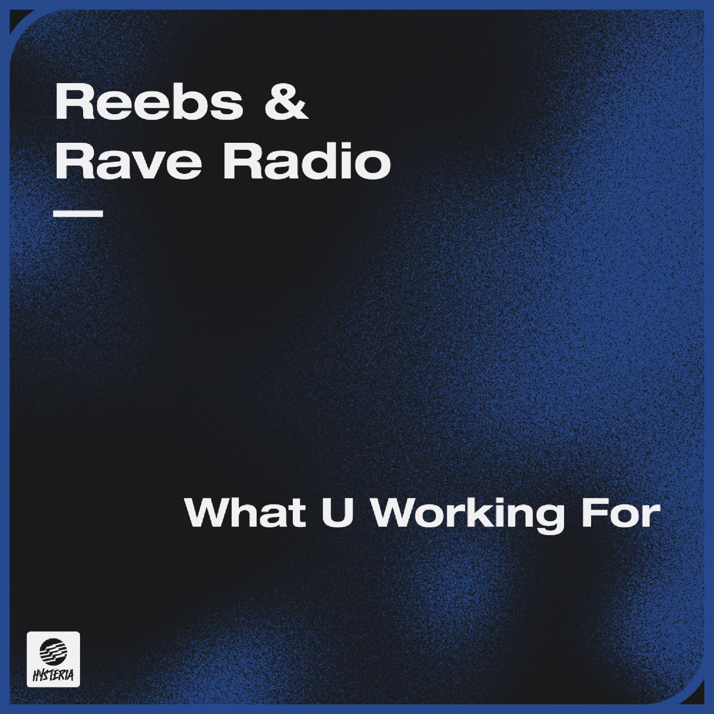 What U Working For (Extended Mix)