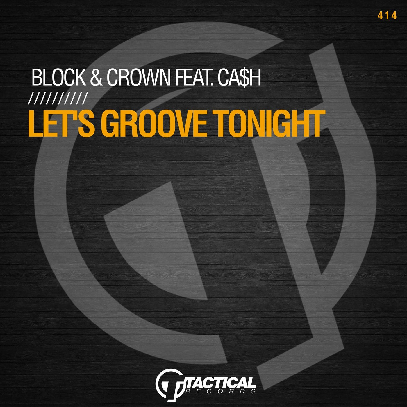 Let's Groove Tonight Feat. CA$H (Original Mix)