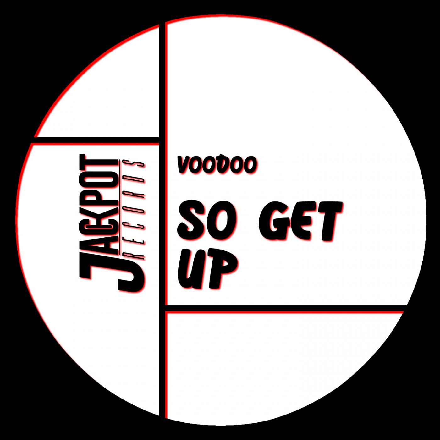 So Get Up (Original Mix)