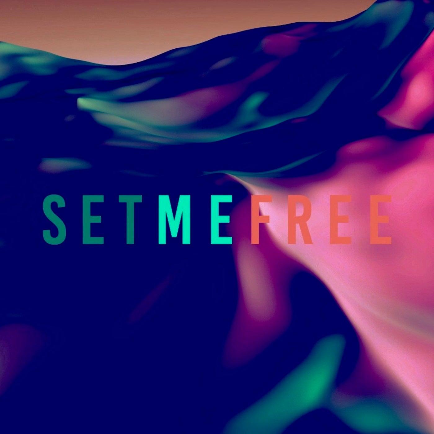 Set Me Free (Sante Cruze Remix)