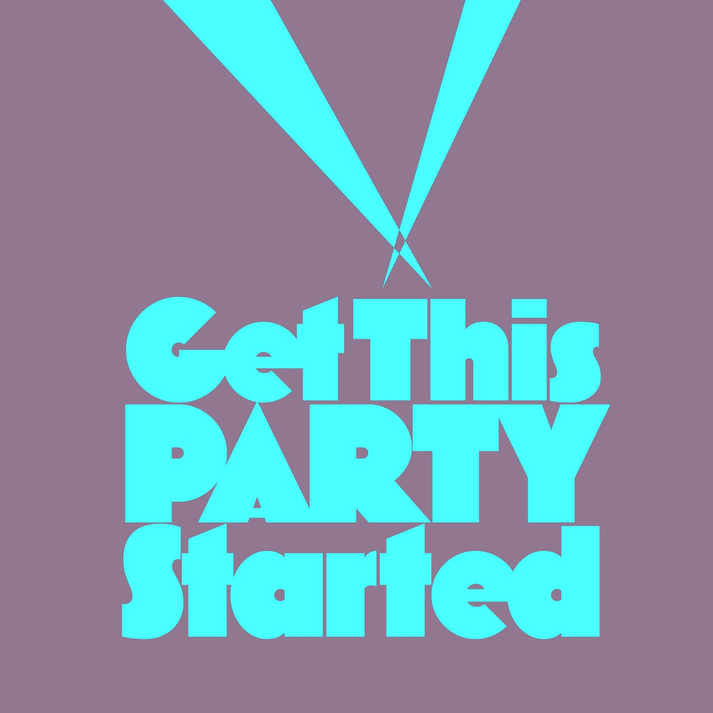 Get This Party Started (Extended Mix)