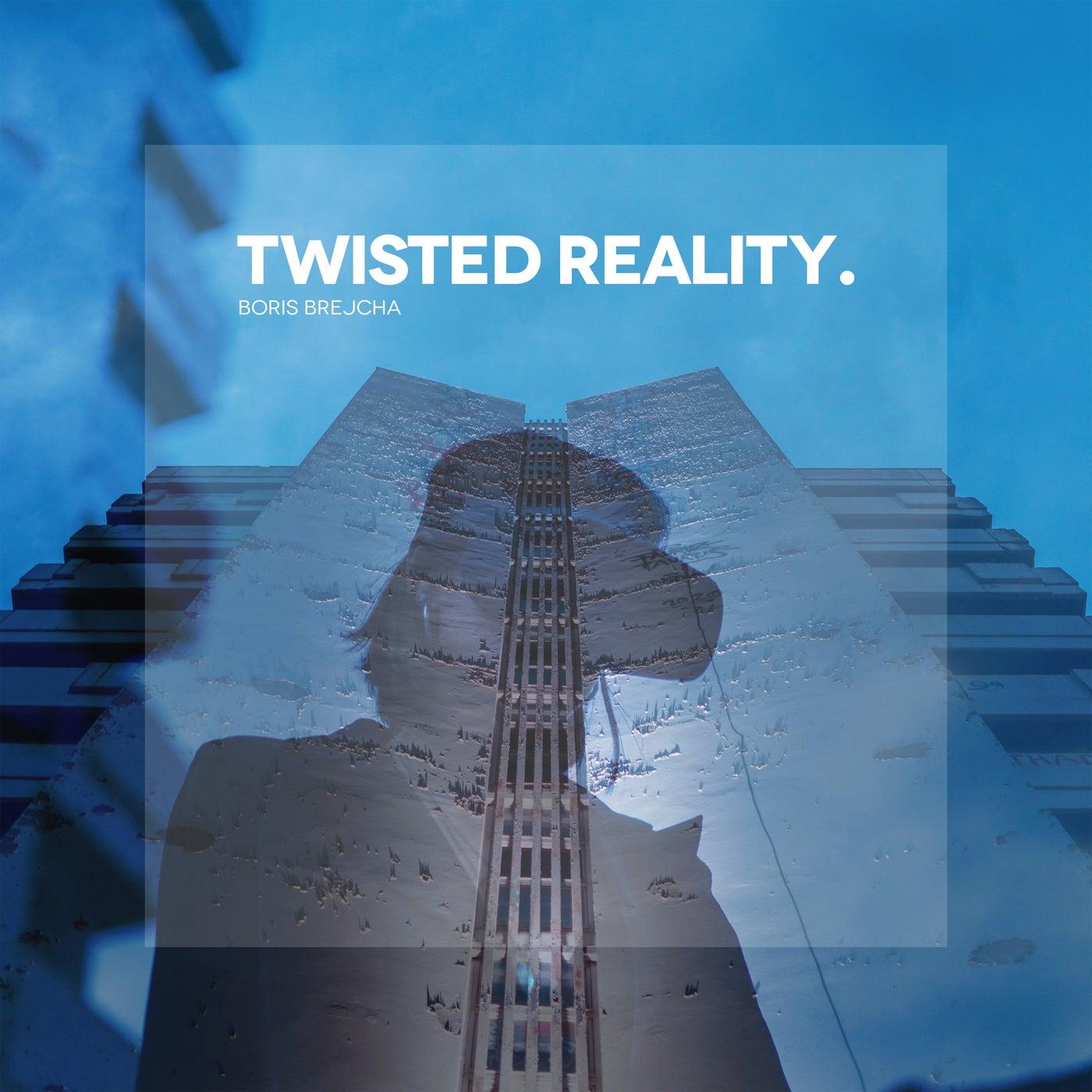 Twisted Reality (Original Mix)