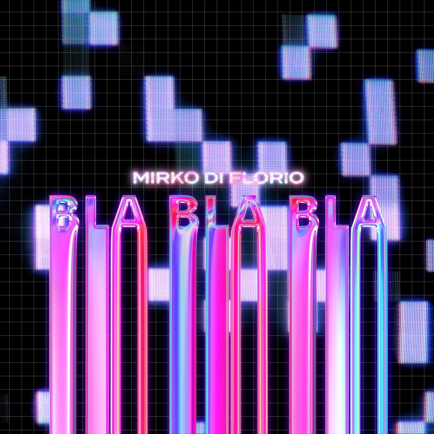 Bla Bla Bla (Extended Mix)