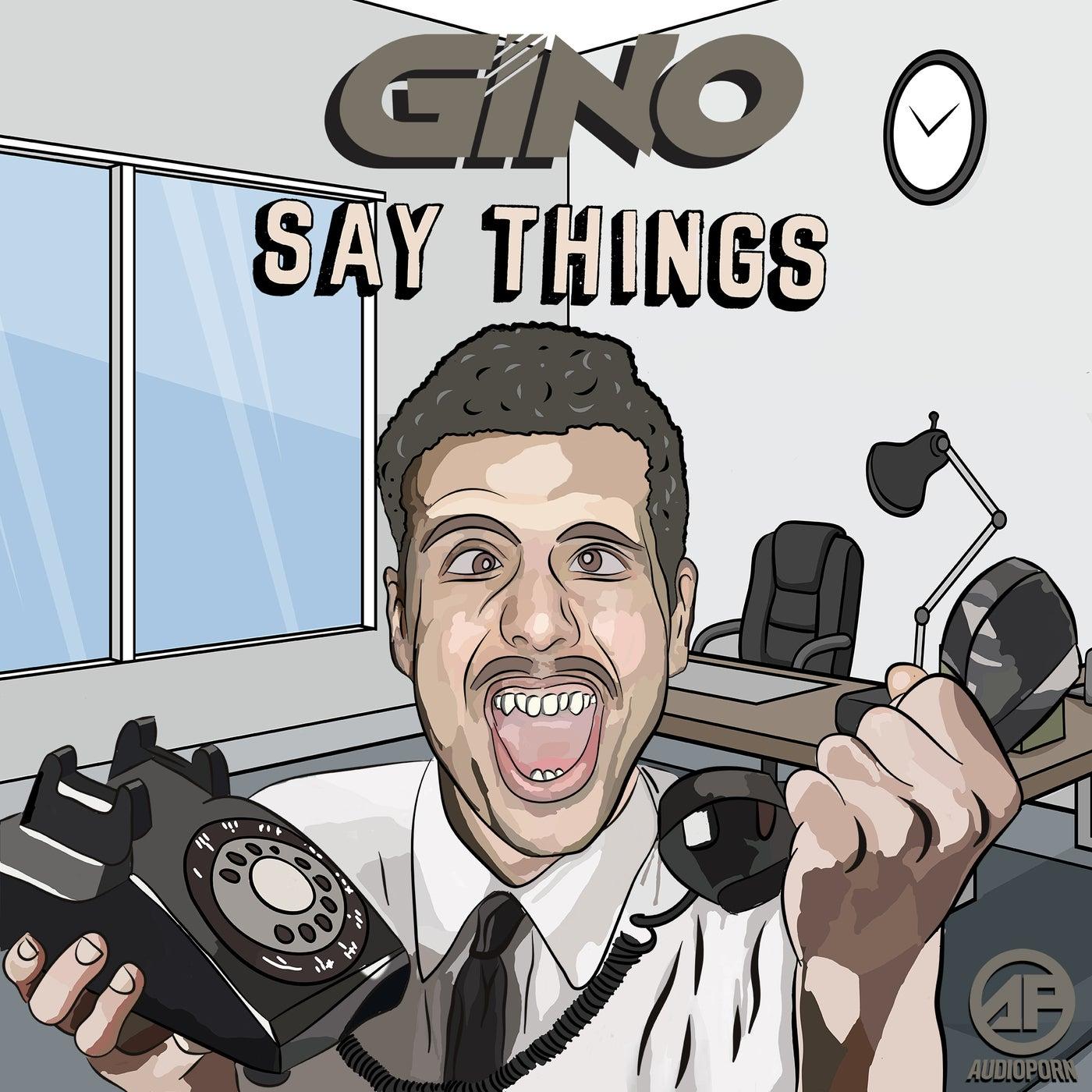 Say Things (Original Mix)