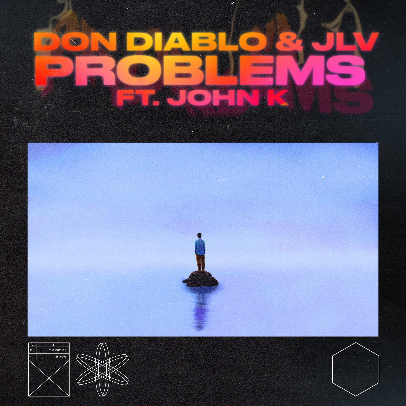 Problems feat. John K (Extended Mix)
