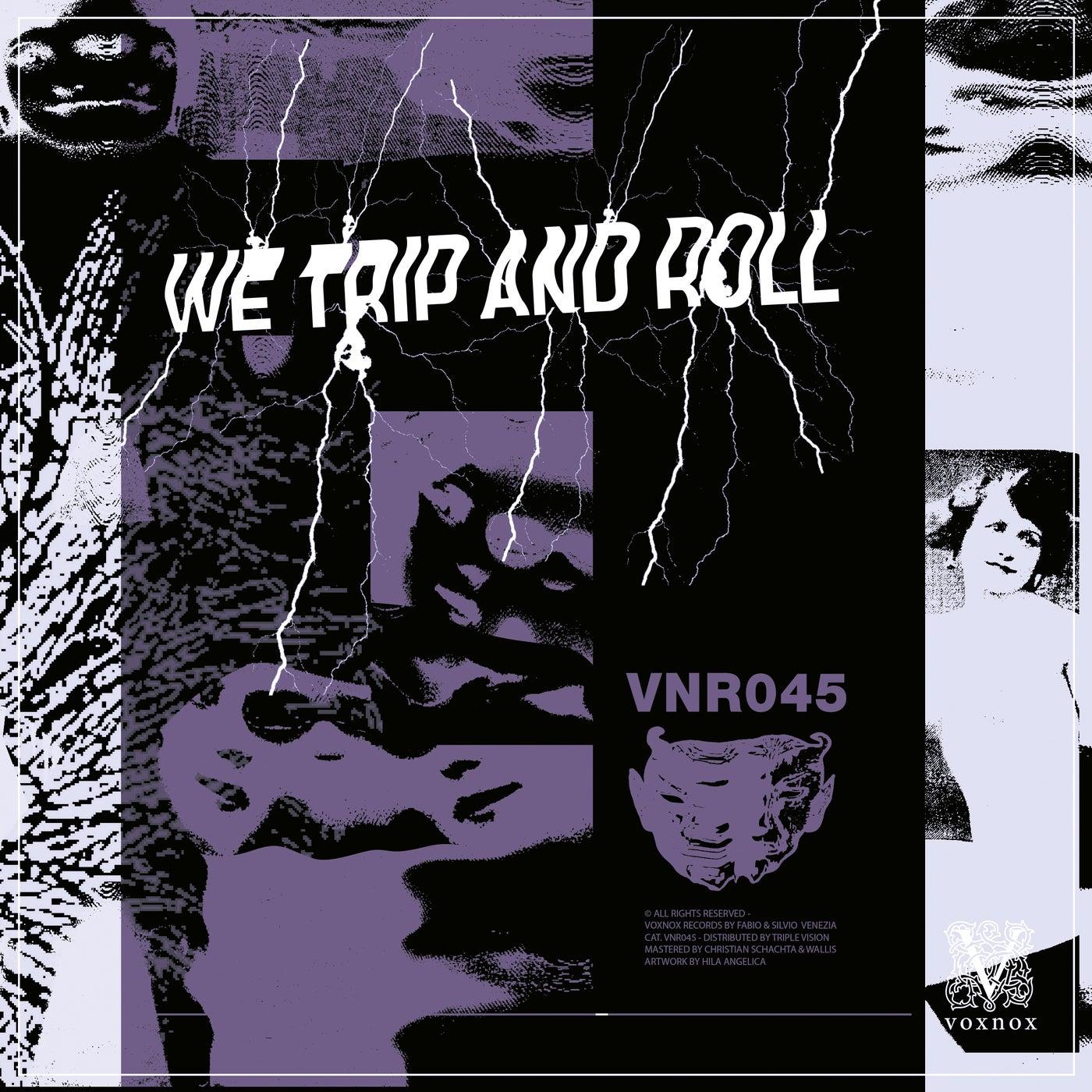 We Trip And Roll (Original Mix)
