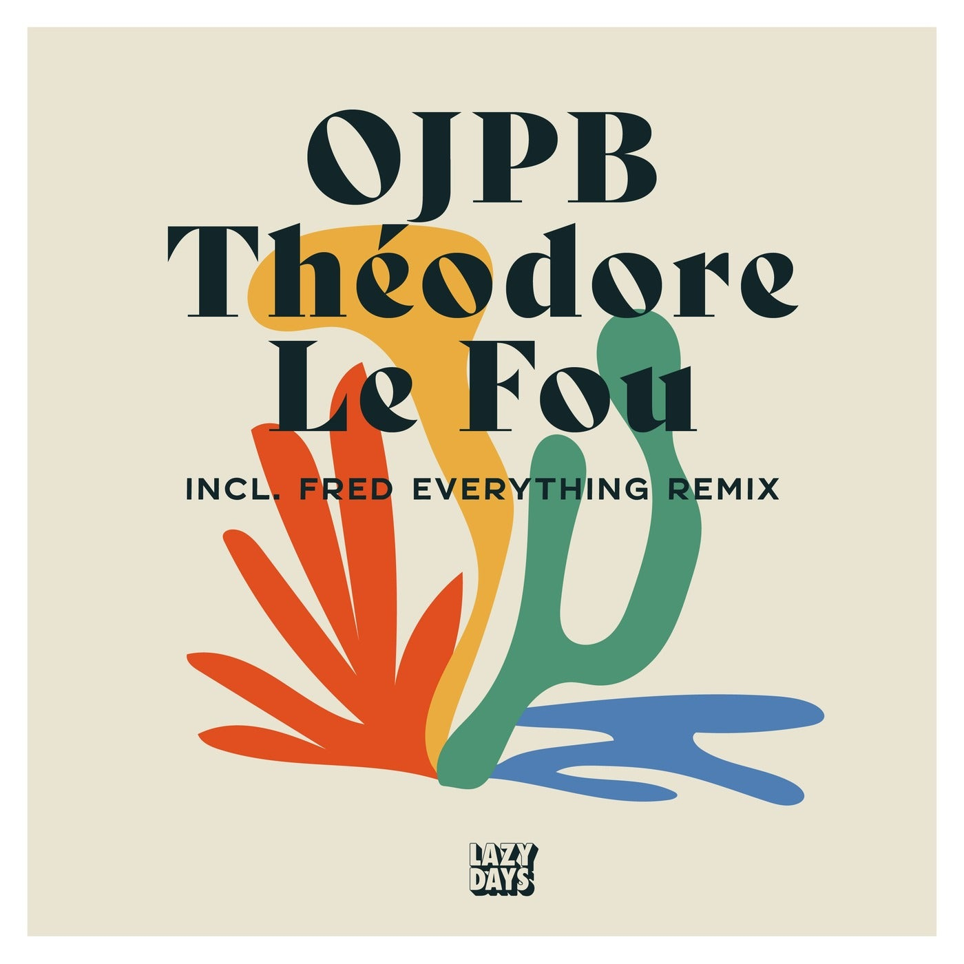 Theodore Le Fou (Fred Everything Le Remix)