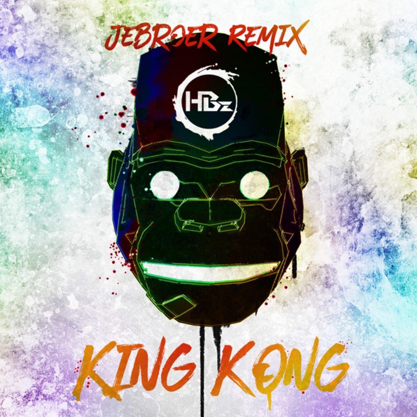 King Kong (Jebroer Extended Remix)