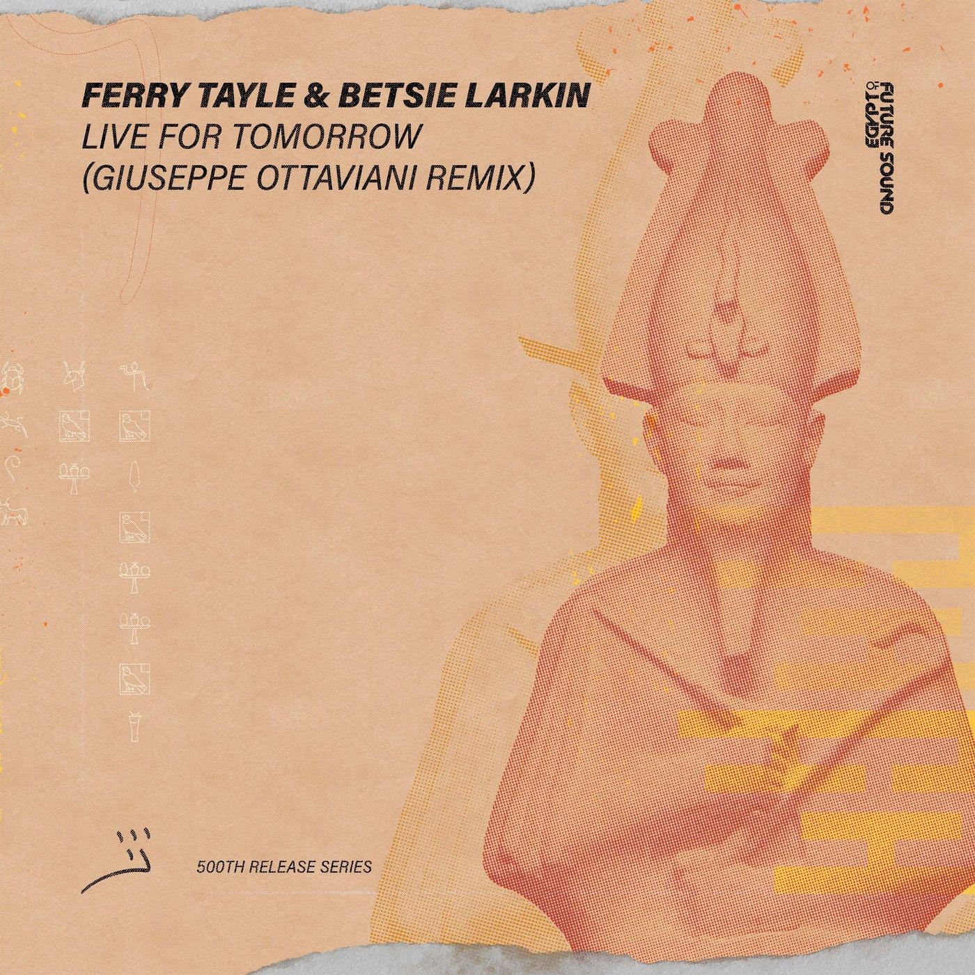 Live For Tomorrow (Giuseppe Ottaviani Extended Remix)