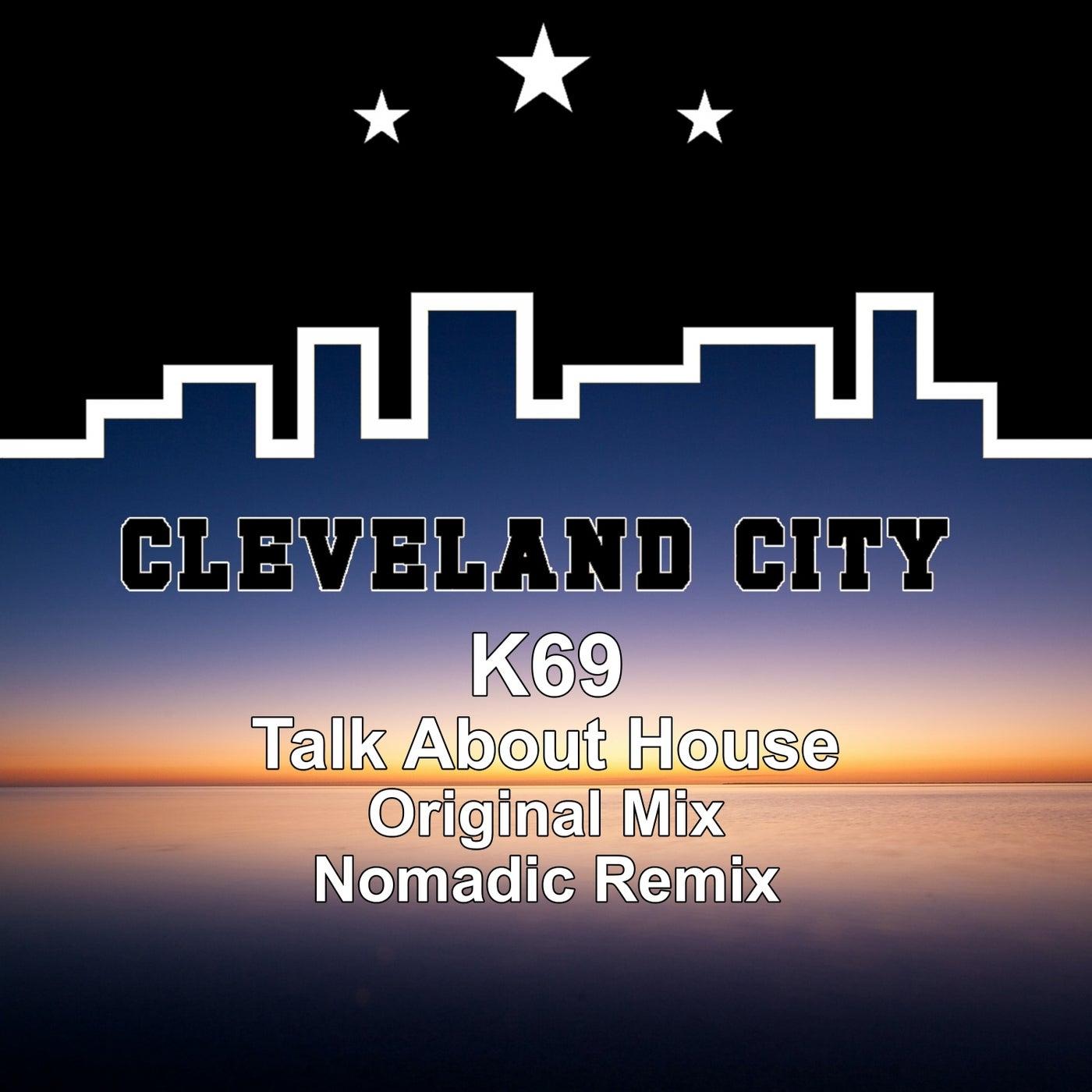 Talk About House (K69 Mix)