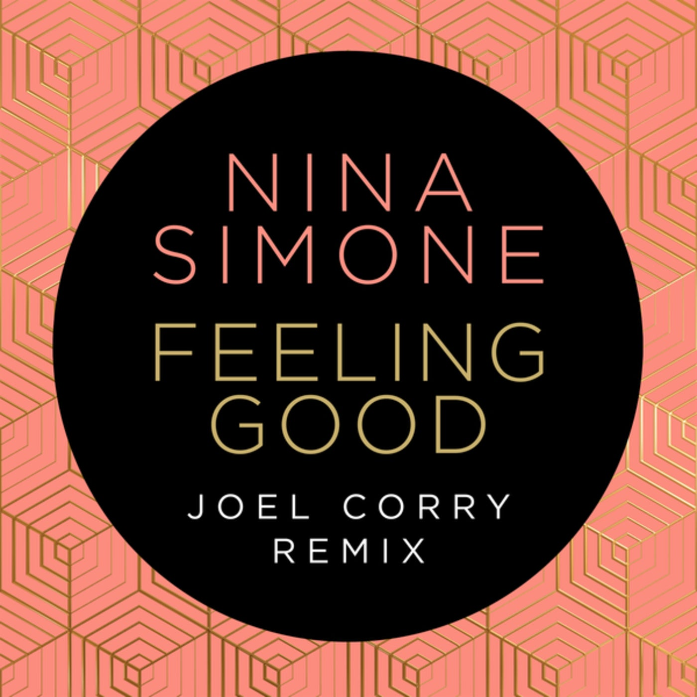 Feeling Good (Joel Corry Remix Extended)