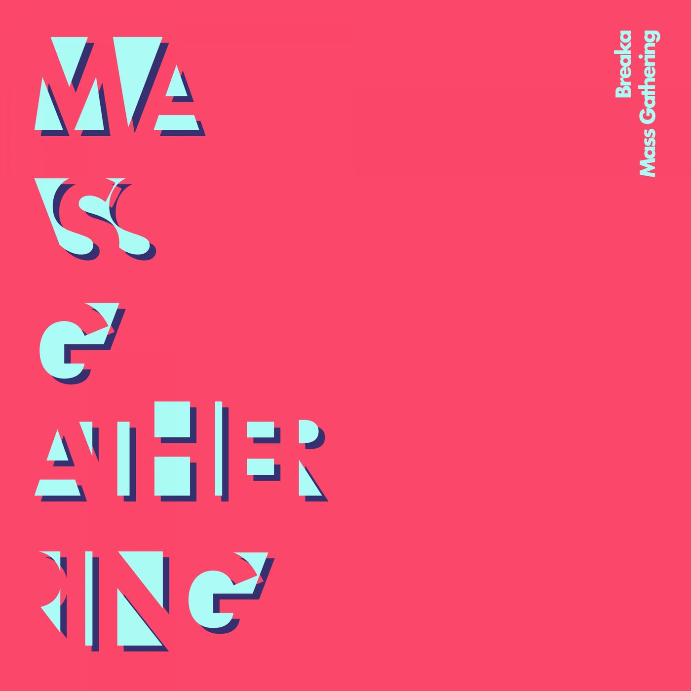 Mass Gathering (Original Mix)