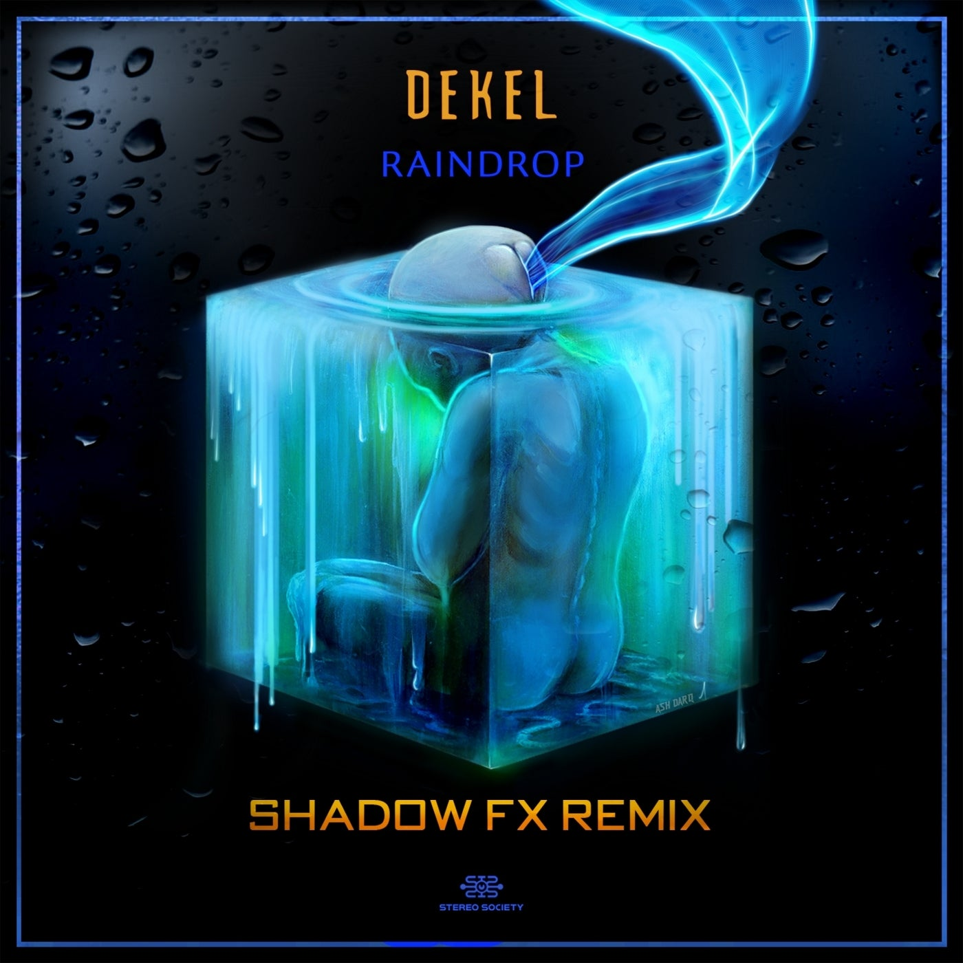 Raindrop (Shadow FX Remix)