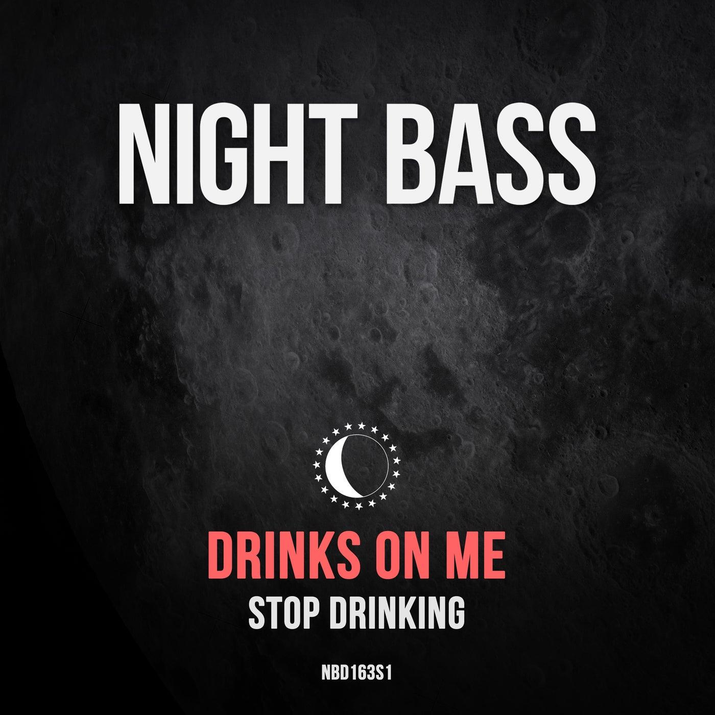 Stop Drinking (Original Mix)