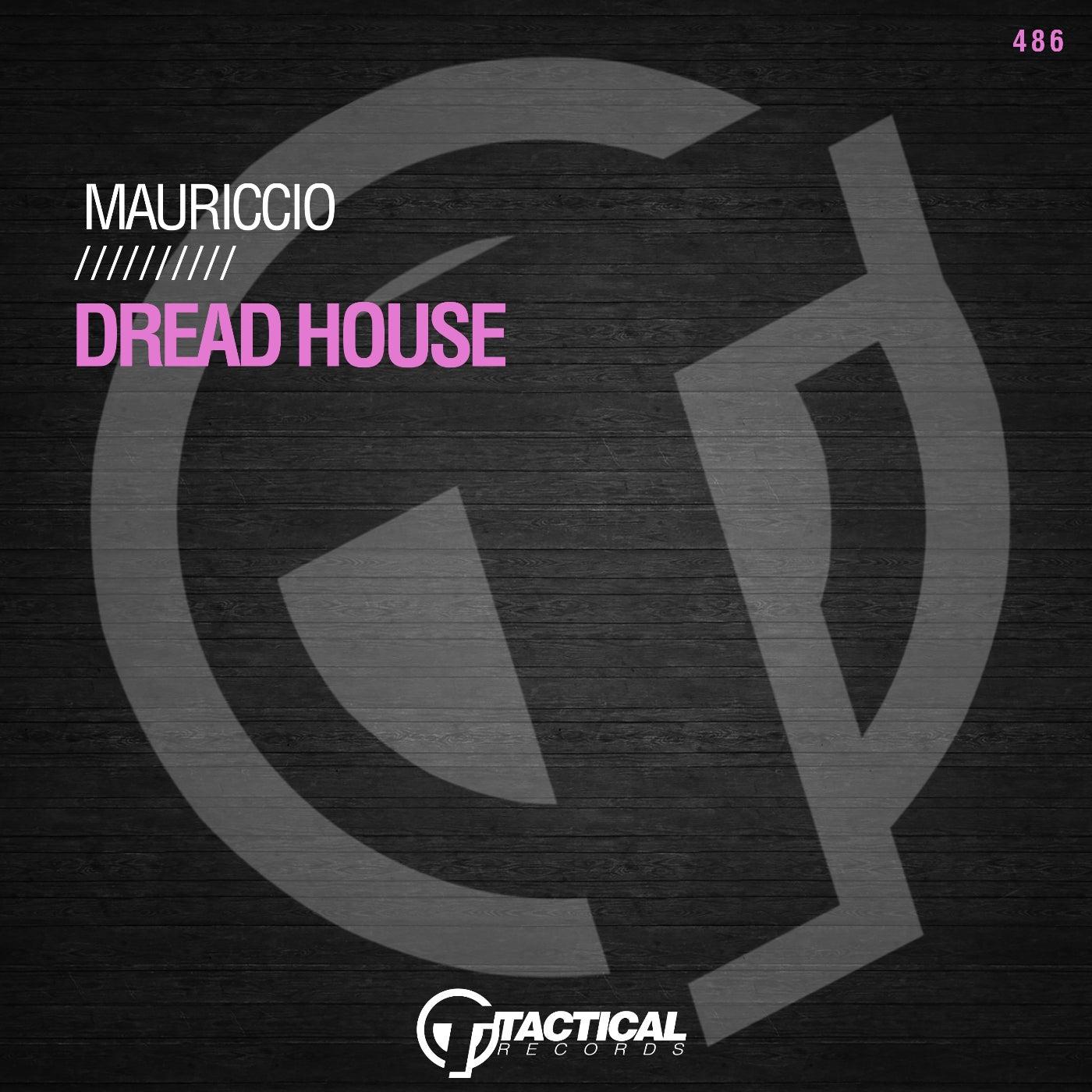 Dread House (Original Mix)