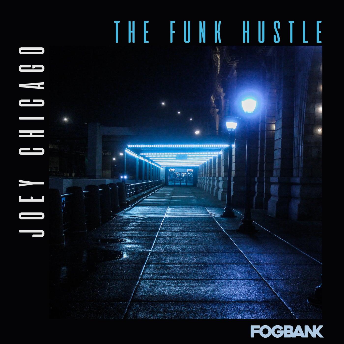 The Funk Hustle (Original Mix)