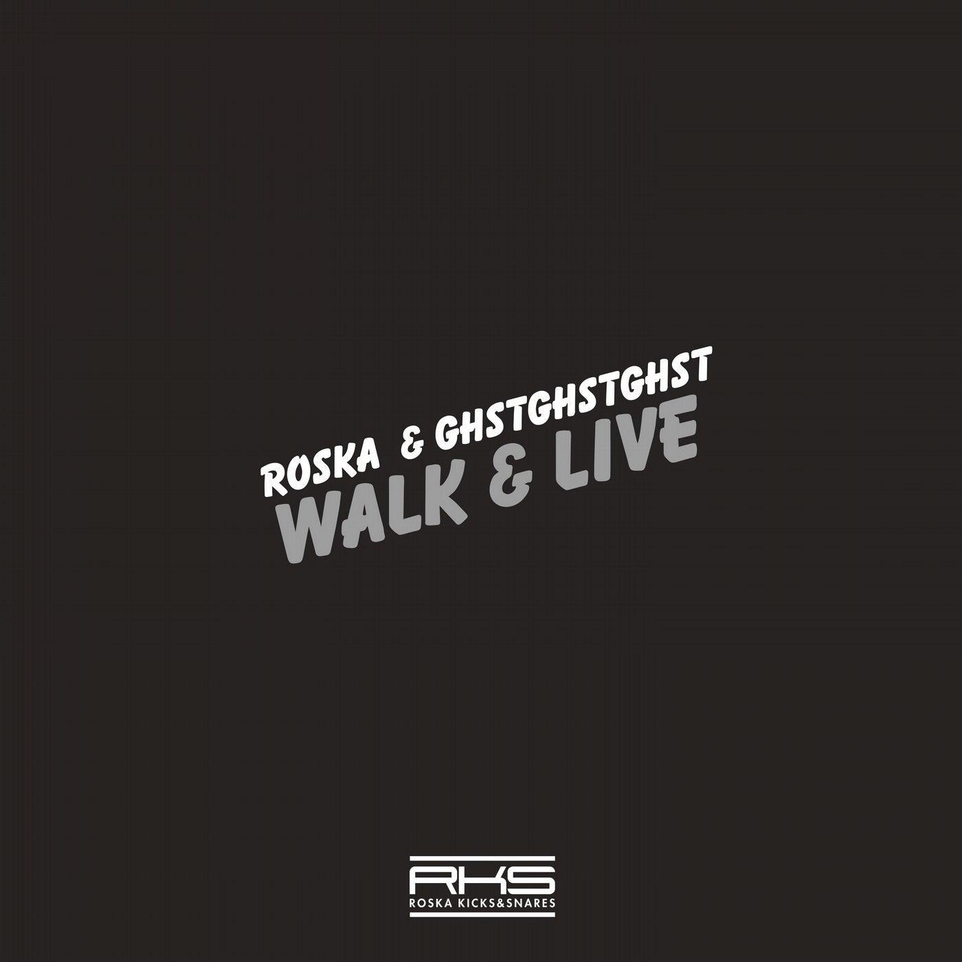 Walk & Live (Original Mix)