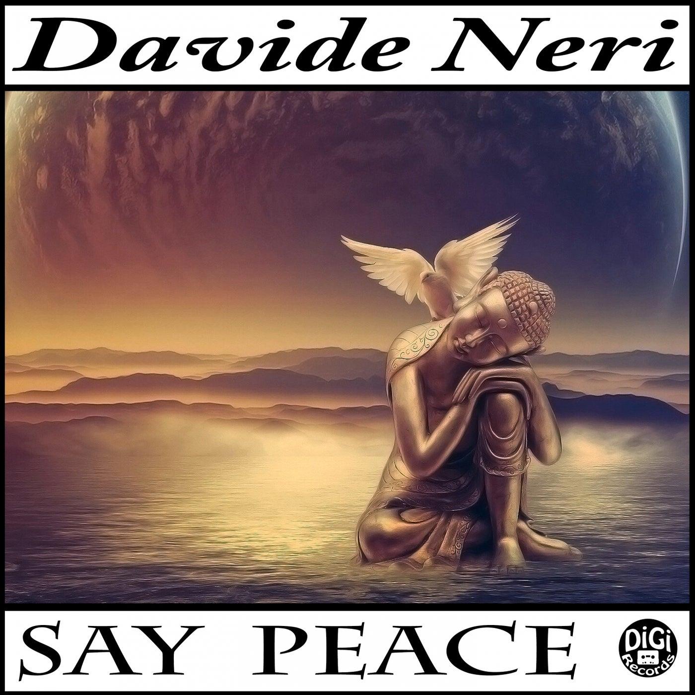 Say Peace (Original Mix)