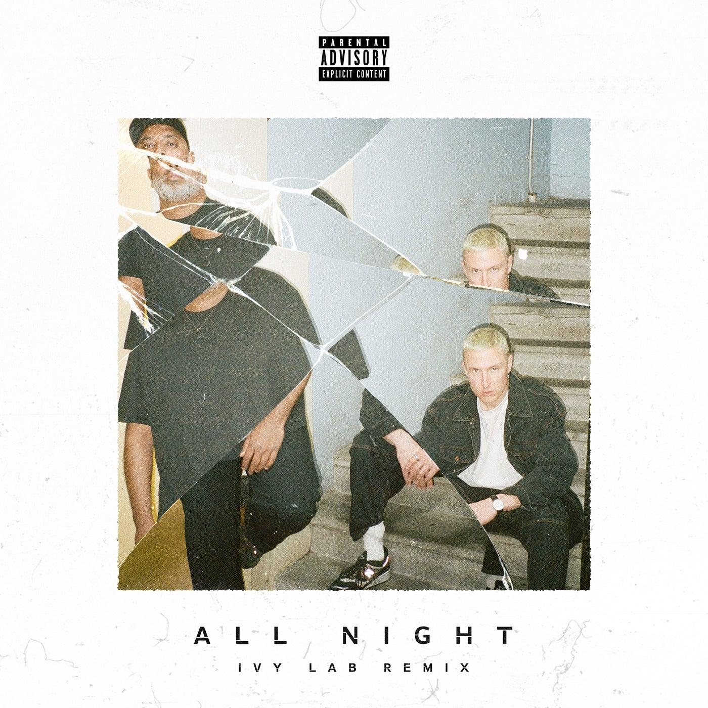 All Night feat. Nolay (Ivy Lab Remix)