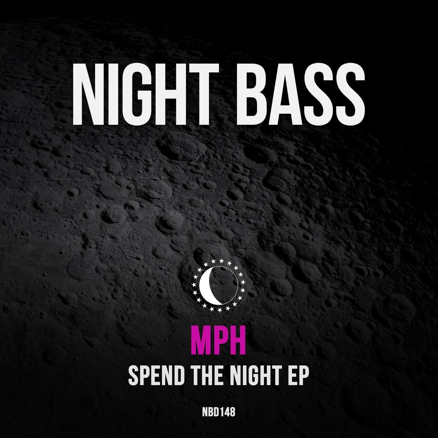 Spend The Night (Original Mix)