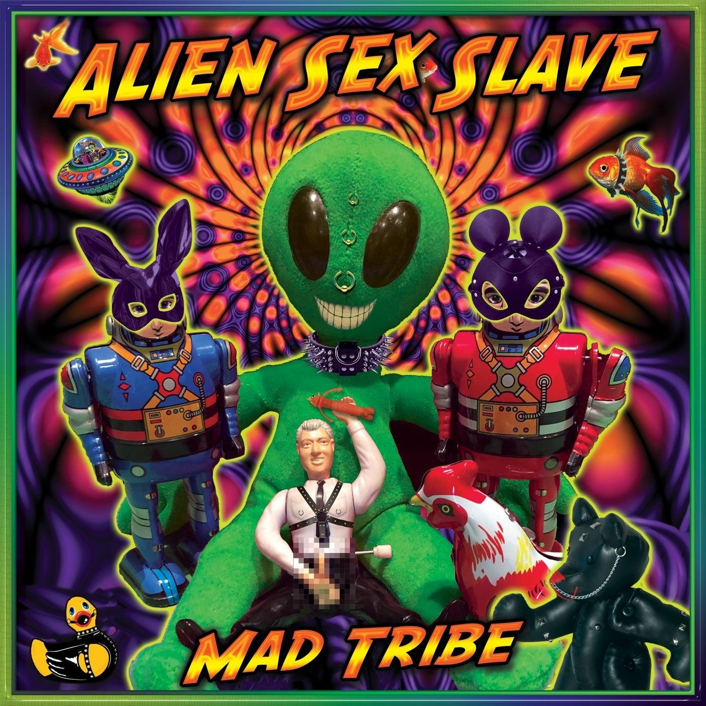 Alien Sex Slave (Original Mix)