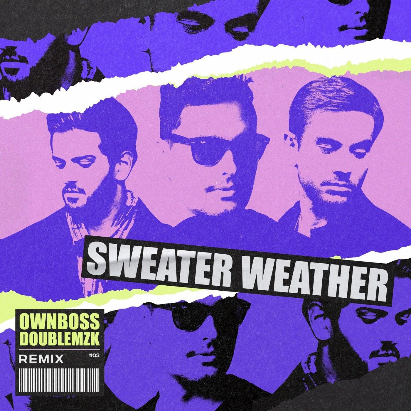 Sweater Weather (Remix)
