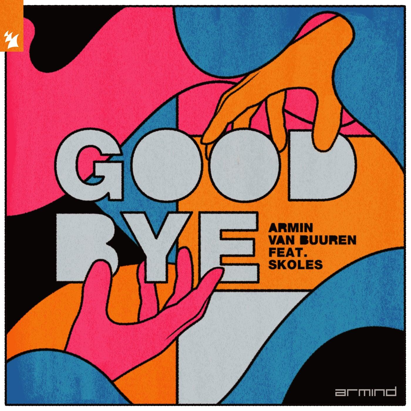 Goodbye feat. SKOLES (Extended Mix)
