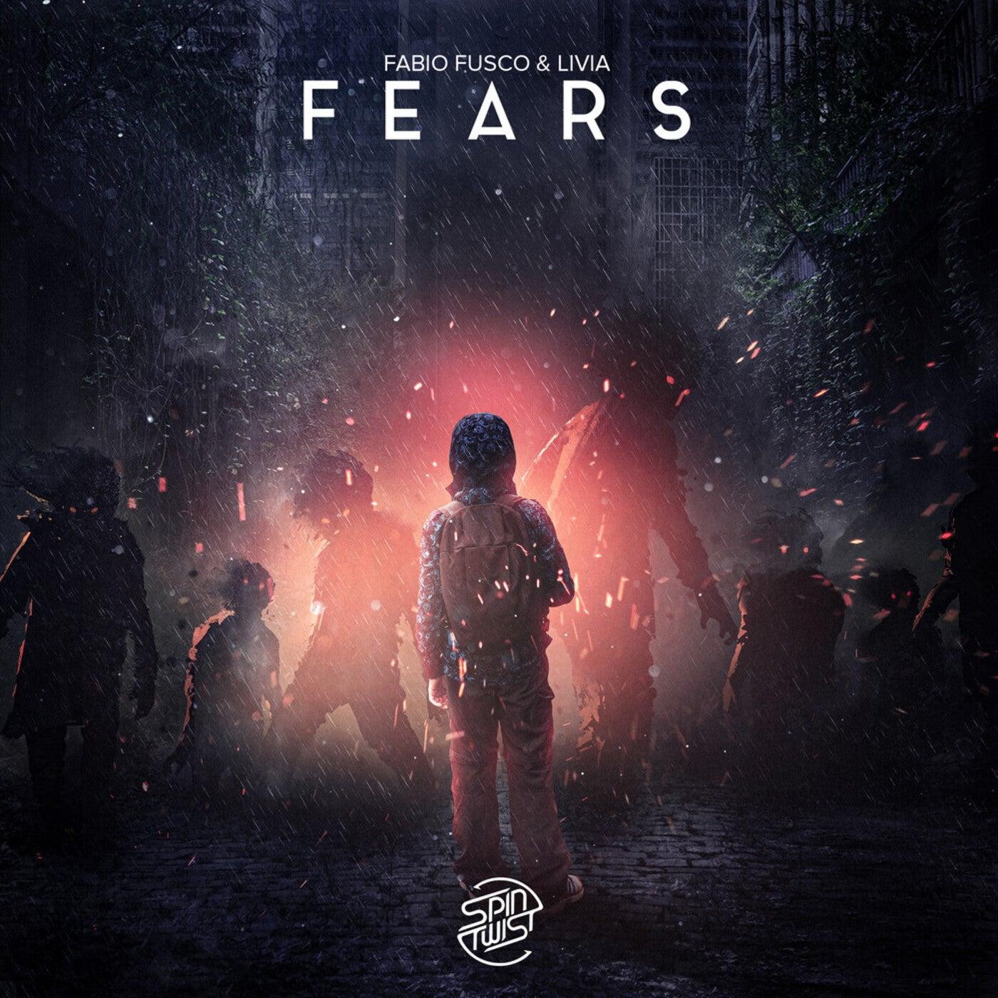 Fears (Original Mix)
