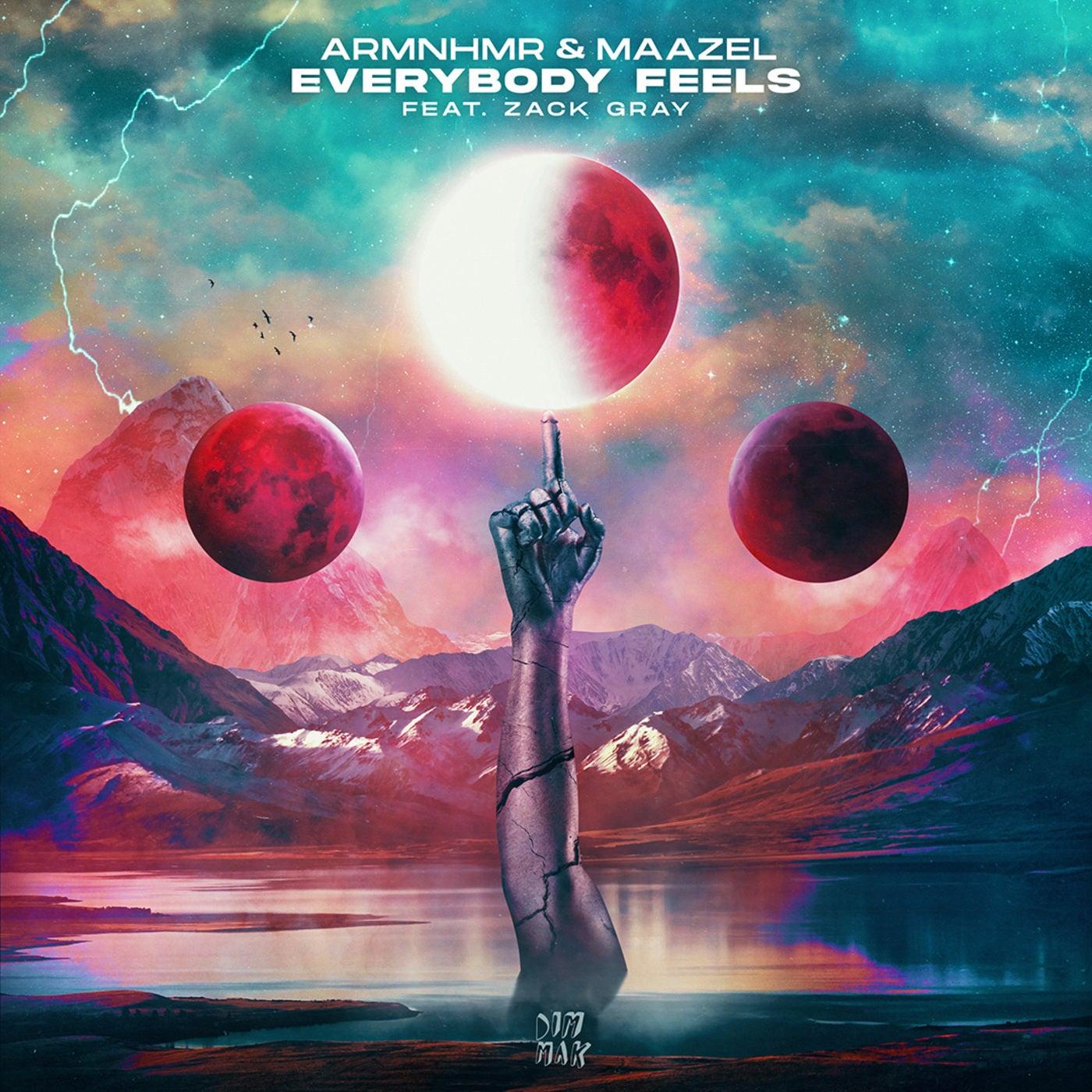 Everybody Feels (feat. Zack Gray) (Original Mix)