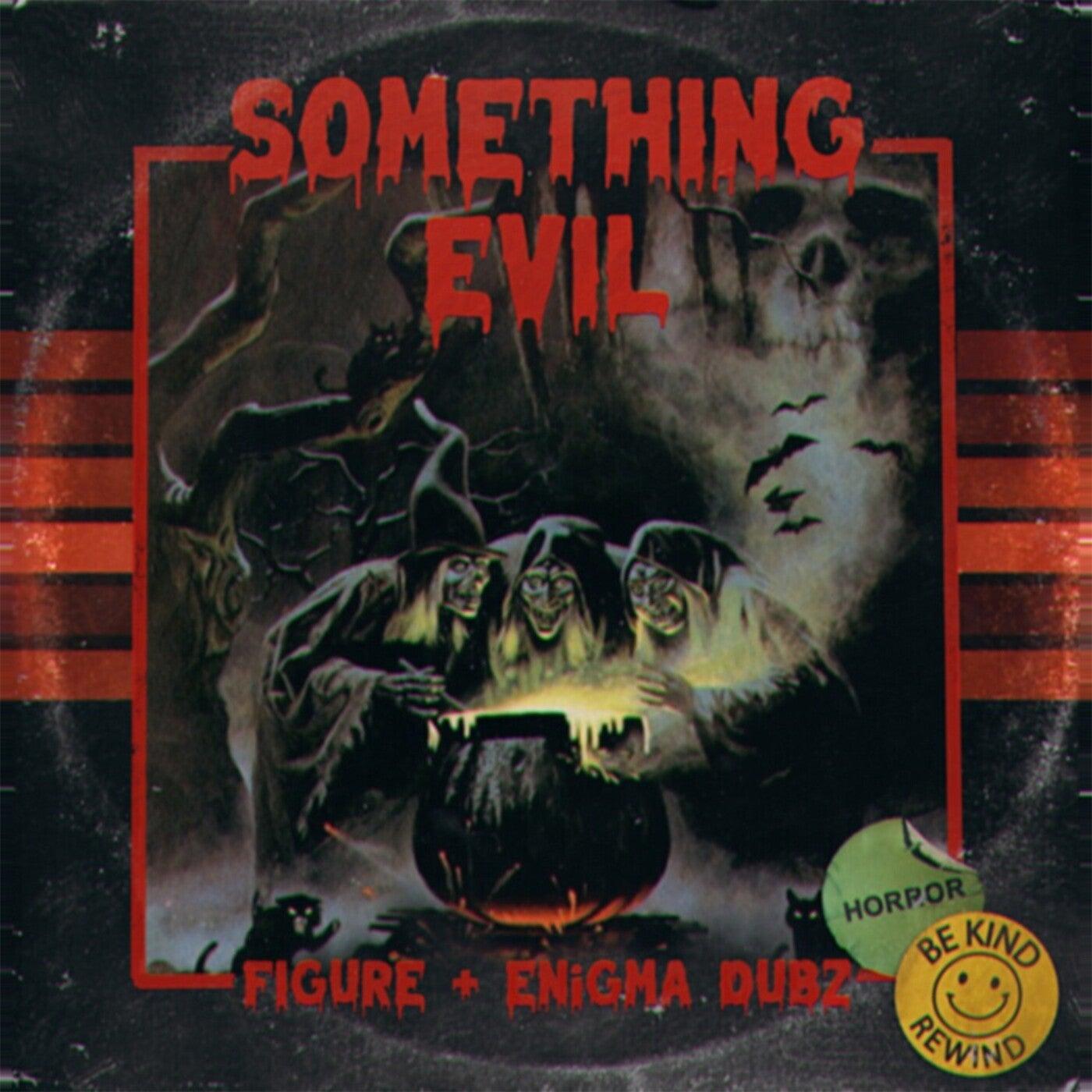 Something Evil (Original Mix)