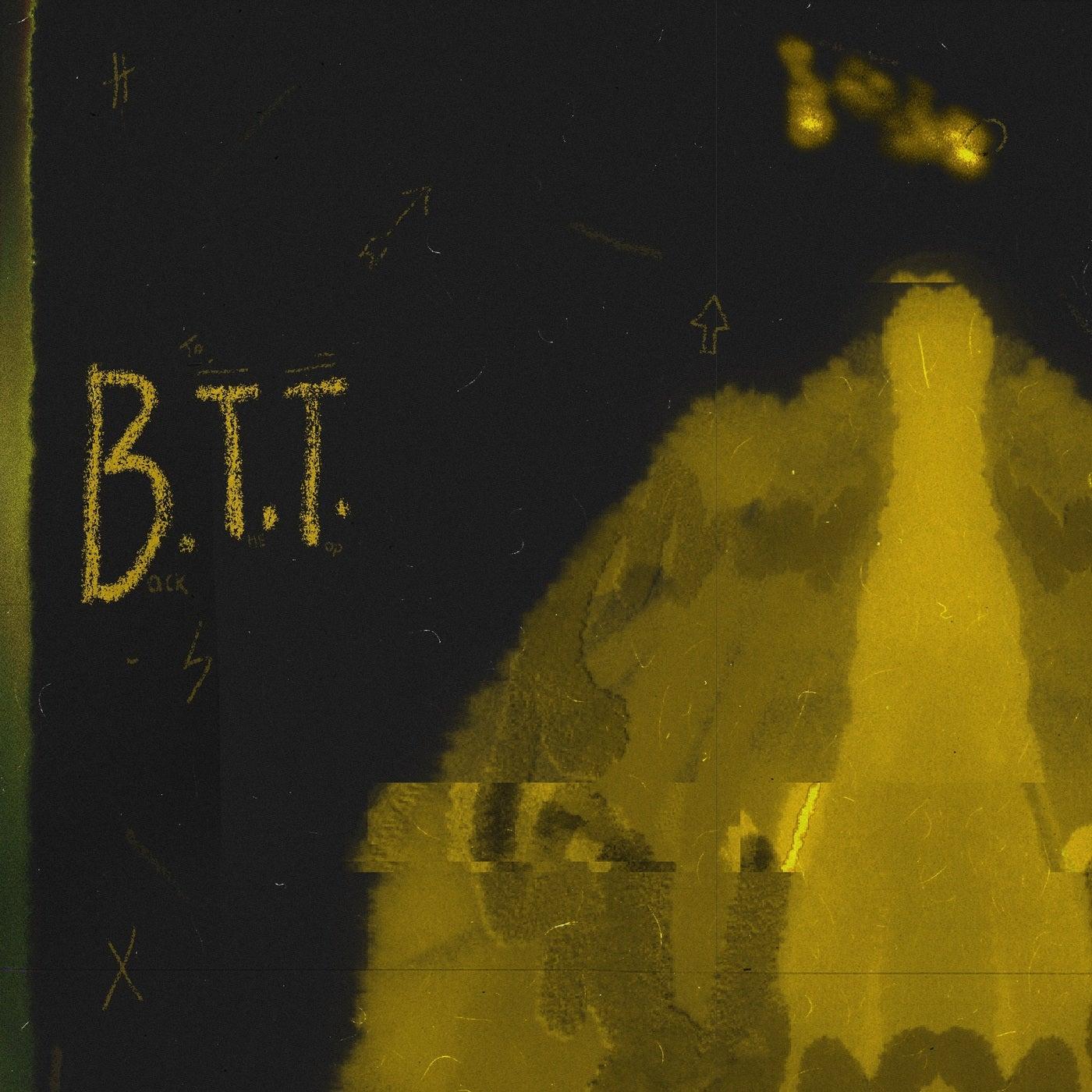 B.T.T. (Original Mix)