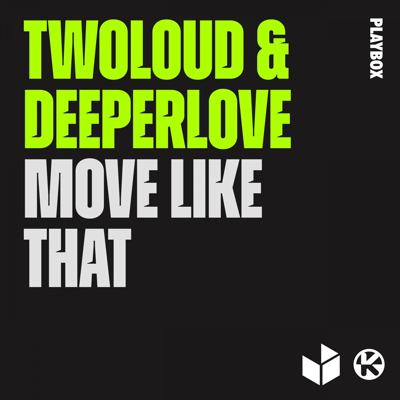 Move Like That (Extended Mix)