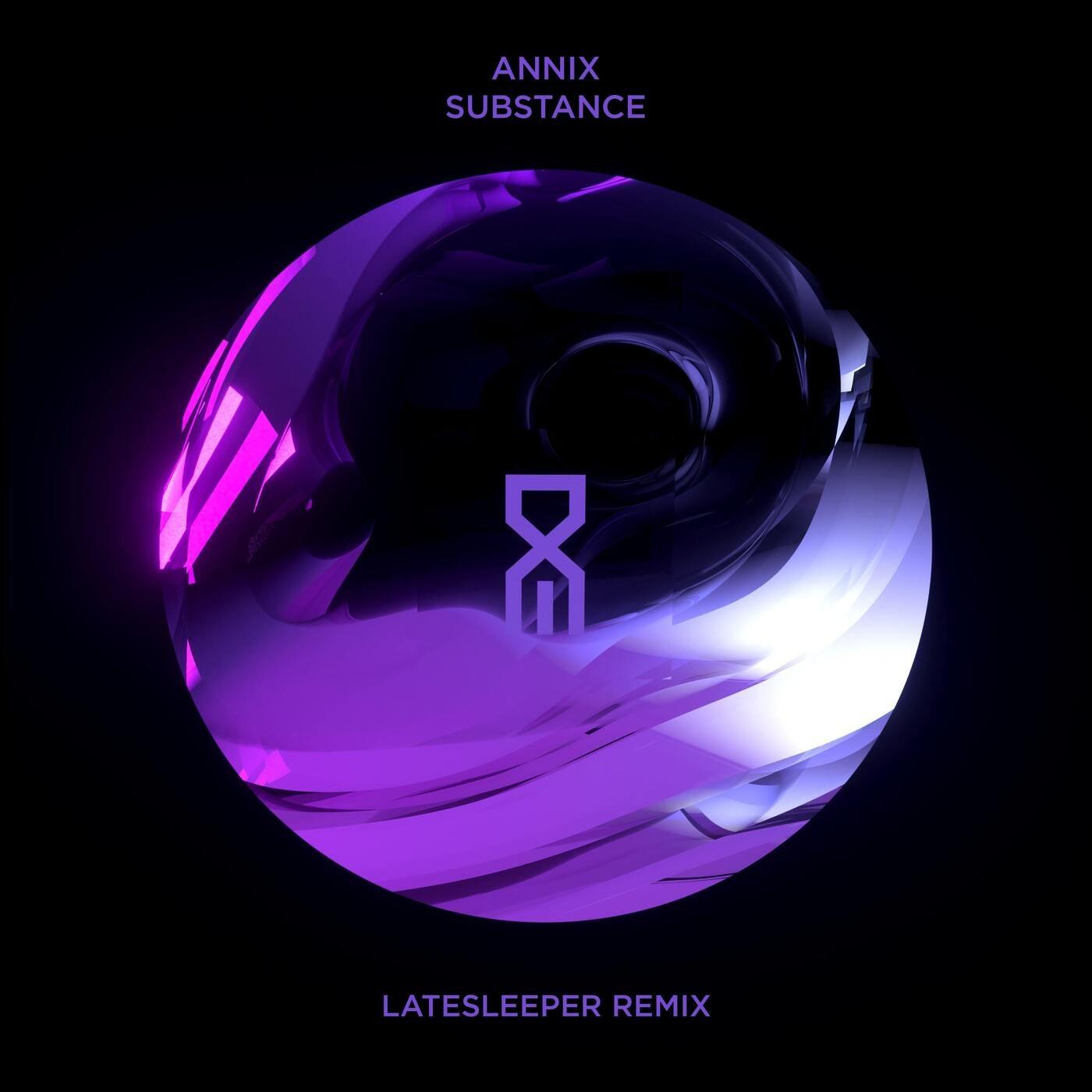 Substance (latesleeper Remix)