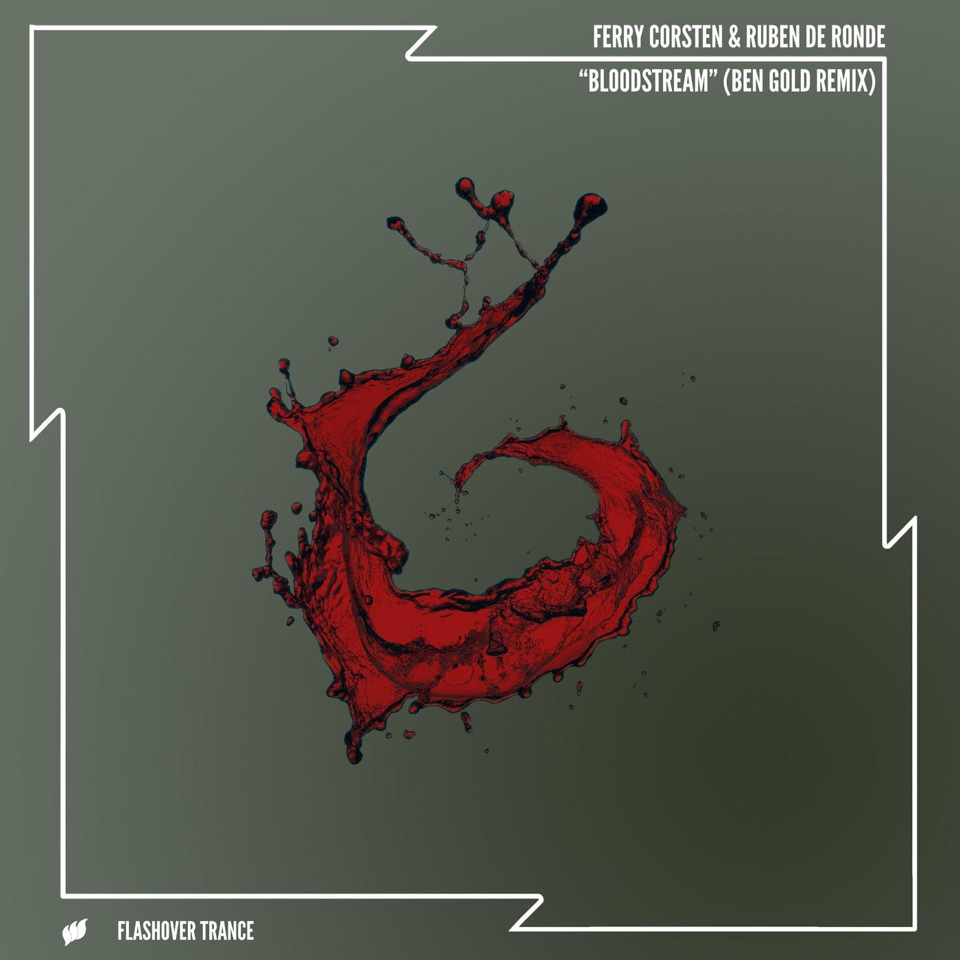 Bloodstream (Ben Gold Extended Remix)