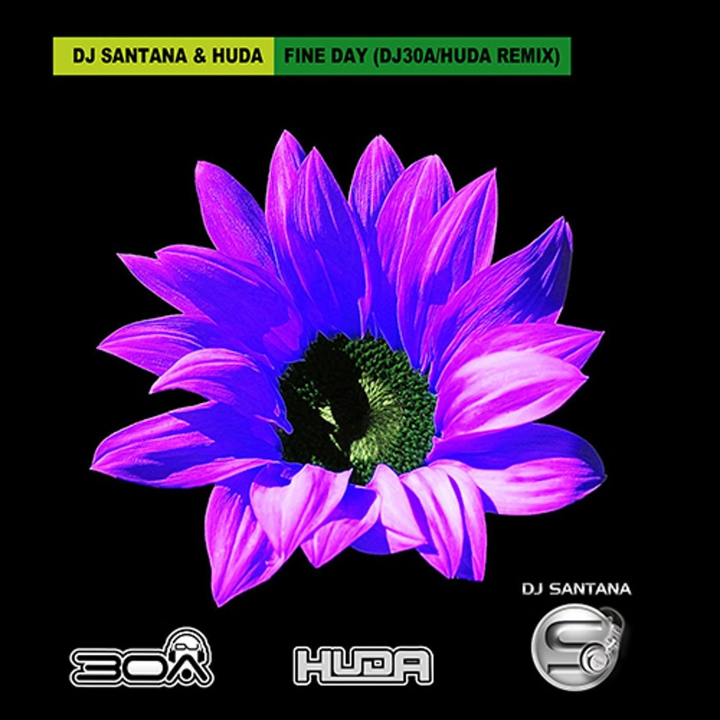 Fine Day (DJ30A & Huda 2021 Remix)